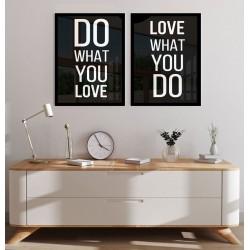 """""""Faça o que ama, ame o que..."""
